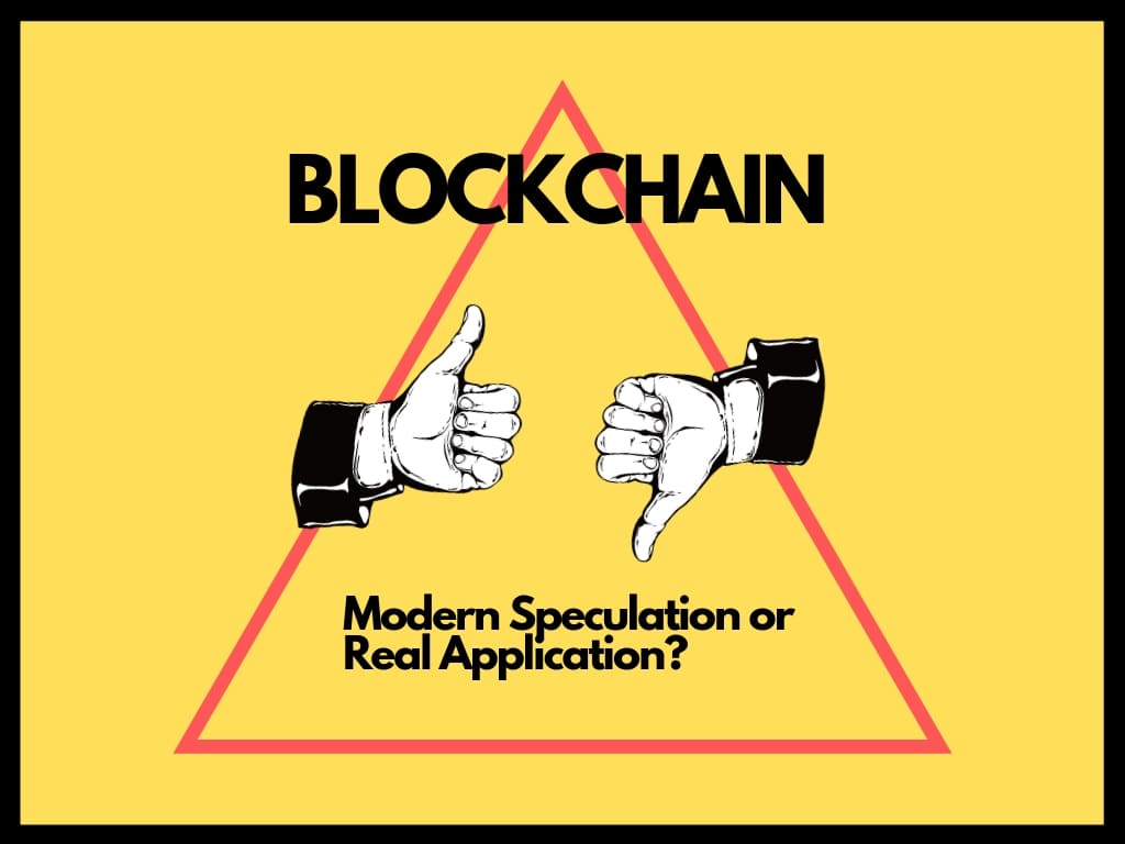 Blockchain - speculation or a technology with real business application?