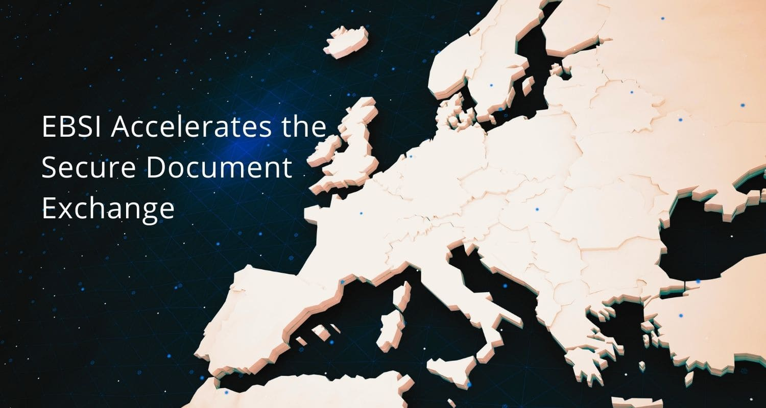 EBSI Accelerates the Secure Document Exchange