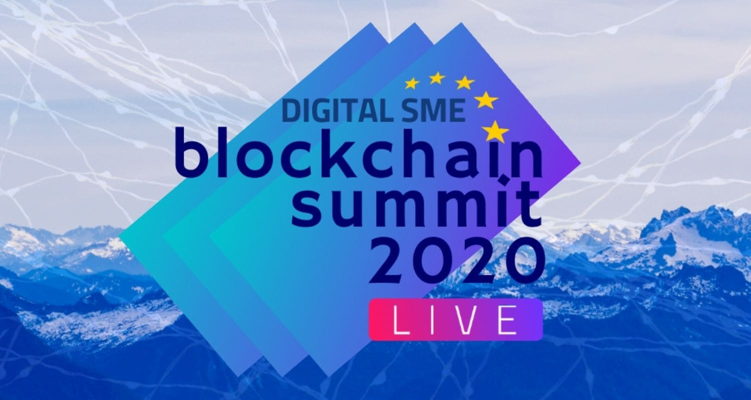 What Did You Miss From the Digital SME Blockchain Summit 2020