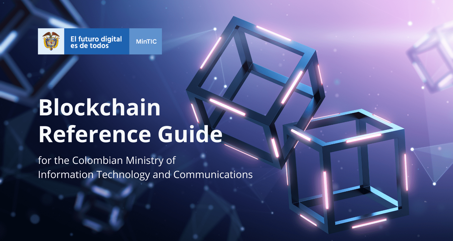 ReCheck Helps Colombia Publish Its First Blockchain Guide